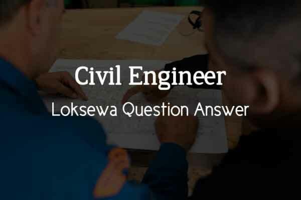Civil Engineer Loksewa Question Answer 2021