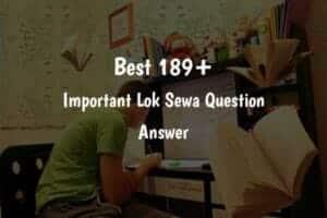Important lok sewa Question Answer 2021