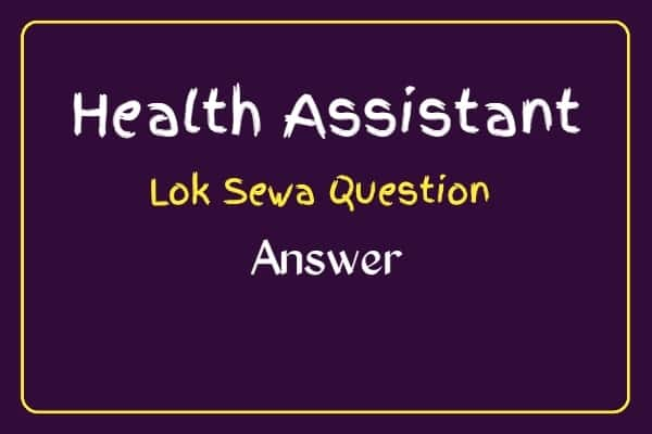 Health Assistant Loksewa Question 2021