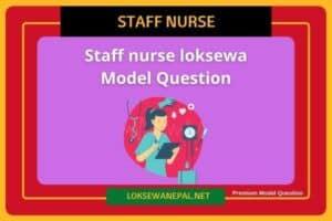 Staff Nurse Loksewa Model Question 2021