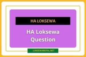 Best HA Loksewa Question 2021